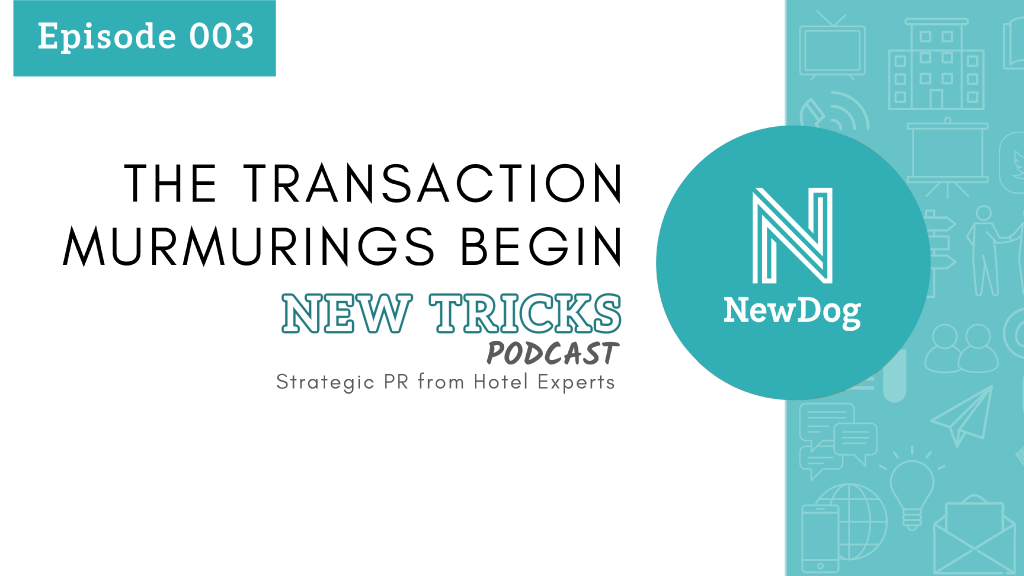 ep3 new tricks podcast - the transaction murmurings begin