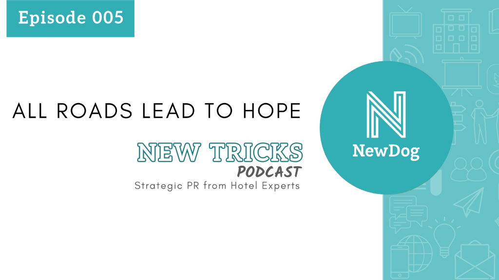 new tricks podcast - episode 5 - all roads lead to hope