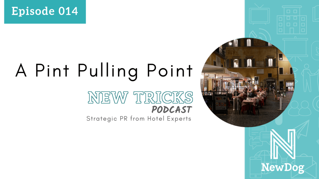 ep14 banner - new tricks podcast by new dog pr - strategic pr from hotel experts