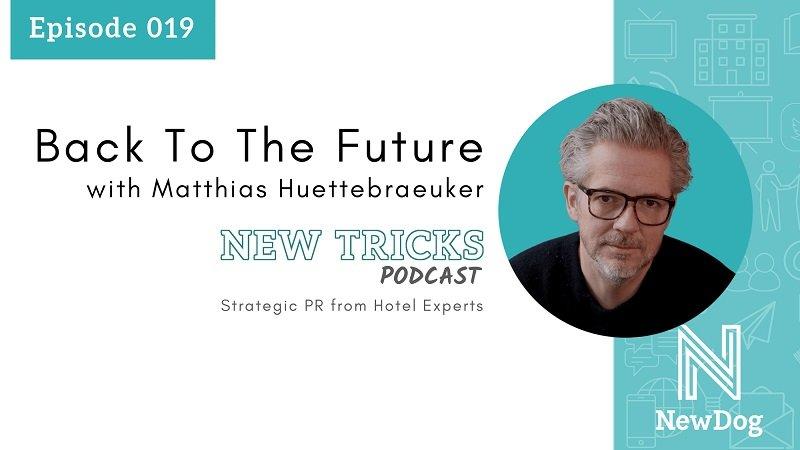 ep19 banner - new tricks podcast - new dog pr - strategic pr from hotel experts